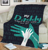 Personalized Blanket Personalized Blanket: My Daddy Is Best In The World Blanket