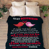 "Personalized Blanket Adult-Best Selling-60""X80"" ""To My Boyfriend I Love You So Much""- Personalized Blanket"