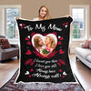 "Personalized Blanket ADULT- 60"" X80"" To My Mom Personalized Blanket"