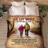Personalized Blanket To My Wife Never Forget That I Love You Blanket