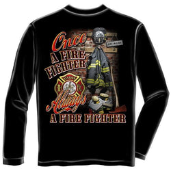 Once a Firefighter Always a Firefighter Mens Long Sleeve T-Shirt