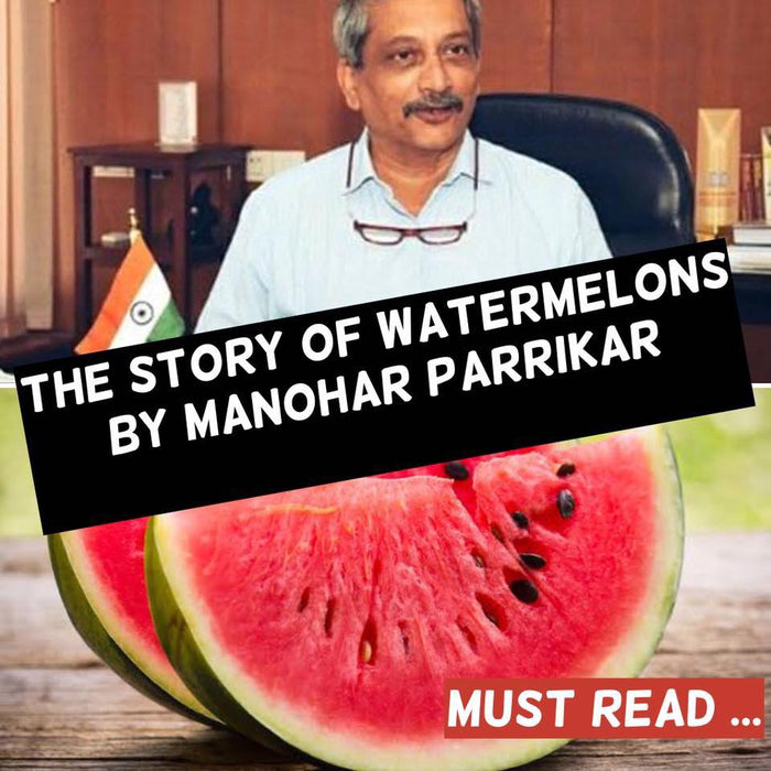 The Story of Watermelons by Manohar Parrikar.