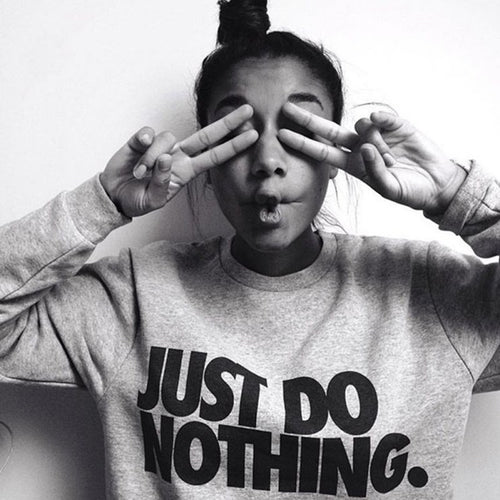 Just Do Nothing WomenLong Sleeve Hoodie
