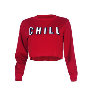 Women Chill letter Print Sweatshirt