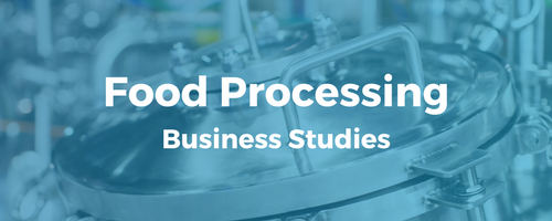 Certificate in Food Processing Business Studies