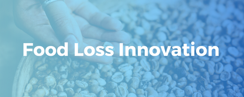 Certificate in Food Loss Innovation