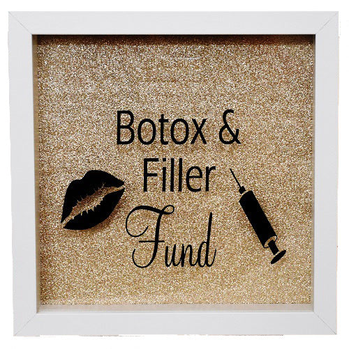 Botox & Filler Fund Frame/Money Box