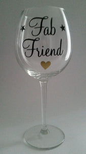 Fab Friend Wine Glass