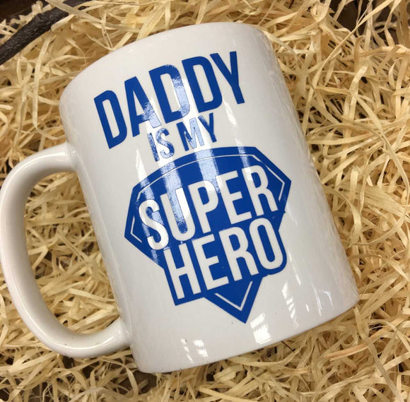 'Daddy Is My Superhero' Mug