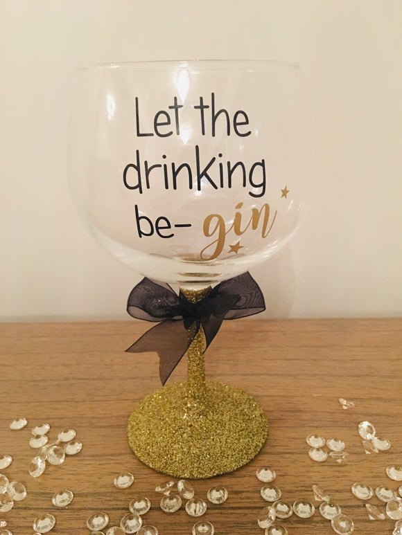 'Let The Drinking Be-Gin' Glitter Stem Gin Glass