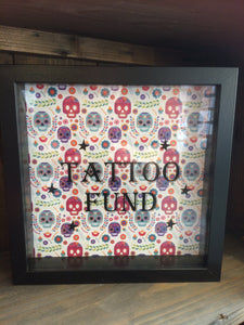 Tattoo Fund Frame/Money Box