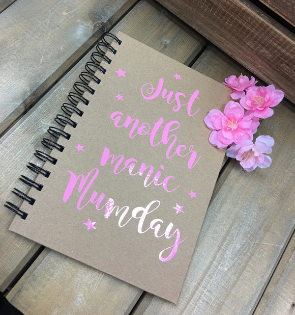 'Just Another Manic Mumday' Notebook