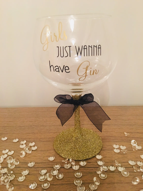 'Girl's Just Wanna Have Gin' Glitter Stem Gin Glass
