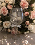 'Don't Ask' Wine Glass