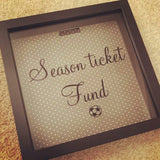 Season Ticket Fund Box/Money Box