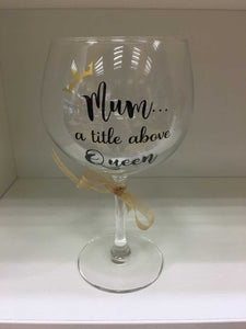 'Mum A Title Above Queen' Large Wine Glass
