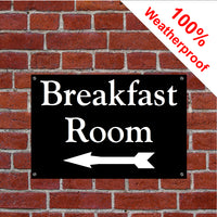 Breakfast room sign with left arrow sign or sticker