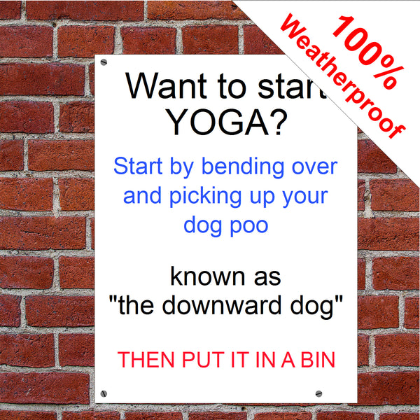 What to start yoga? Pick up your dog poo sign