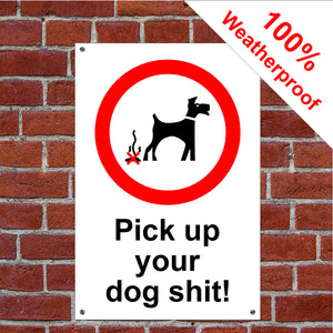 Pick up your dog shit sign