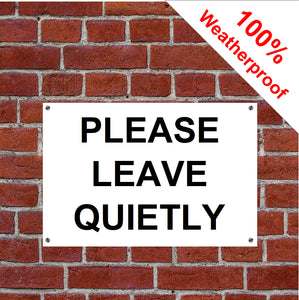Please leave quietly sign or sticker