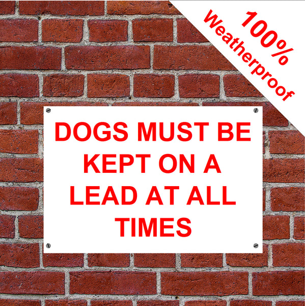 Dogs must be kept on a lead at all times sign or vinyl sticker
