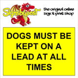 Dogs must be kept on a lead at all times sign