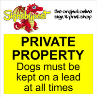 Private property signs .Available in Aluminium, PVC or Self-Adhesive vinyl.