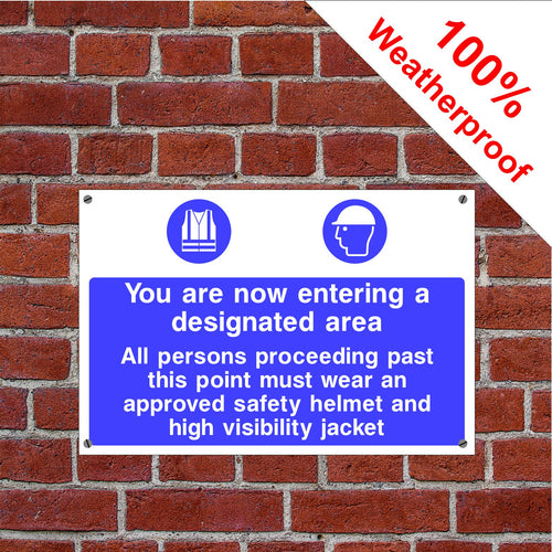 You Are Now Entering A Designated Area Sign in various sizes & materials