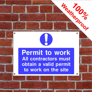 Permit to work health & safety sign in various sizes & materials