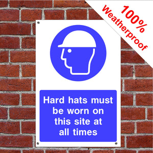 Hard hats must be worn Health and safety signs in various sizes & materials