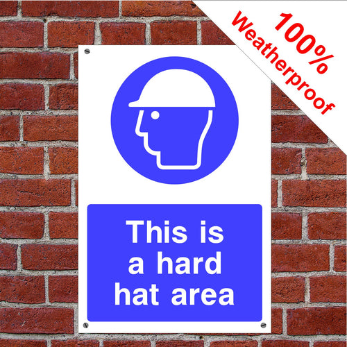 This is a hard hat area Health and safety signs in various sizes & materials