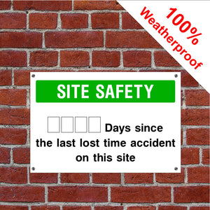 Days since last accident Health and safety signs in various sizes & materials