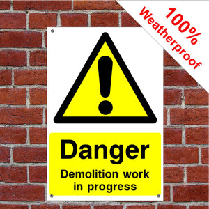 Danger Demolition work Health and safety signs CONS020 in various sizes & materials