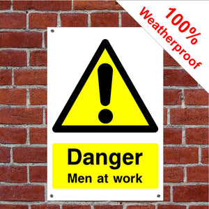 Danger men at work Health and safety signs CONS039 in various sizes & materials