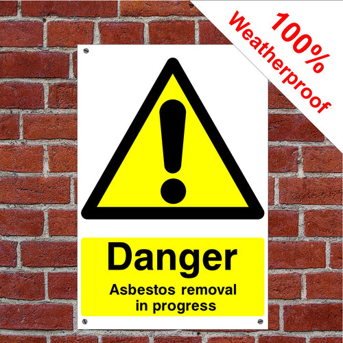 Danger Asbestos Removal in progress Health and safety signs CONS041 in various sizes & materials