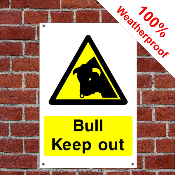 Bull Keep out Health and safety signs COUN0013 in various materials and sizes