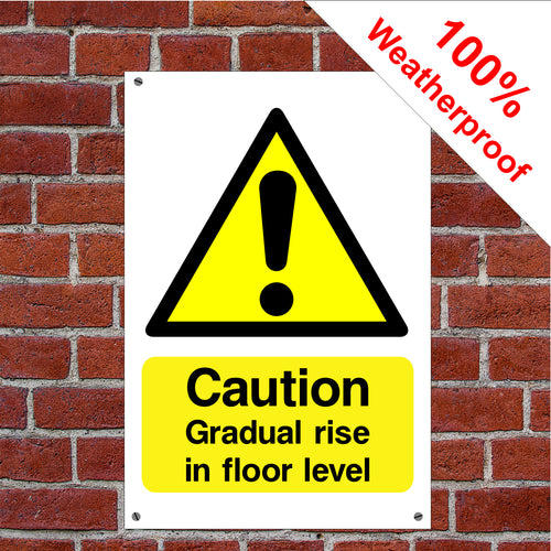 Caution gradual rise in floor lever Disabled Health and safety signs DDA01