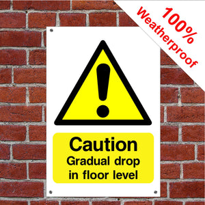 Caution gradual drop in floor lever Disabled Health and safety signs DDA02