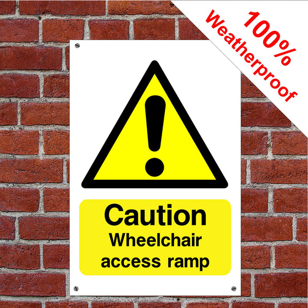 Caution Wheelchair ramp Disabled Health and safety signs