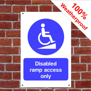Disabled access ramp only Health and safety signs