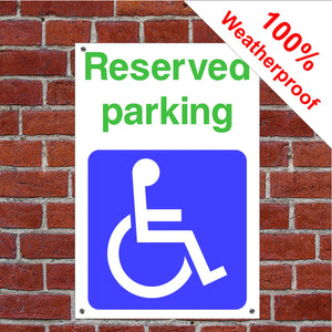 Reserved Parking Disabled Health and safety signs