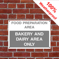 Bakery and dairy area sign food/hygiene/safety FOO66