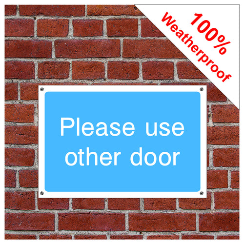 Please use other door information sign or sticker