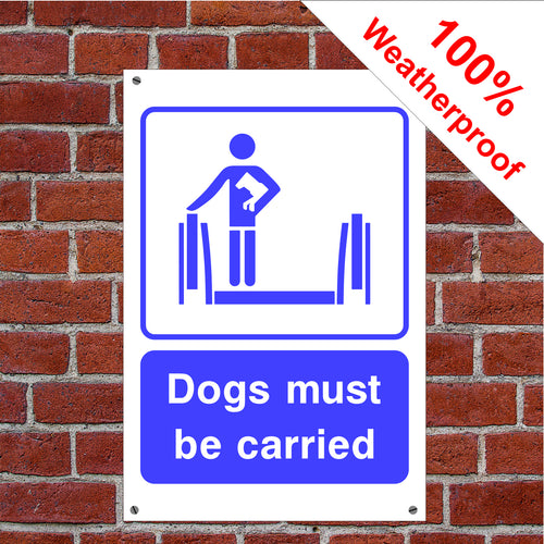 Dogs must be carried elevator, escalator lift sign