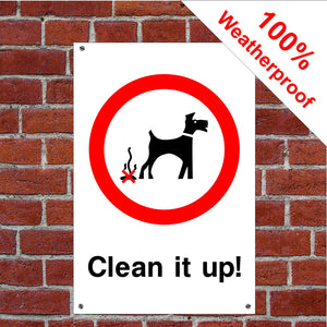 Clean it up! Dog fouling sign or sticker dog poo dog mess signs