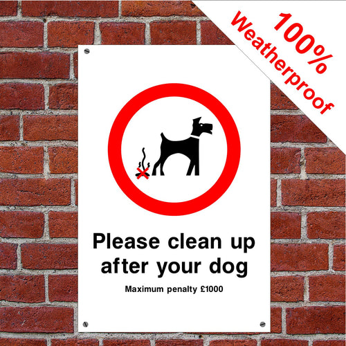 Please clean up after your dog £1000 penalty sign or sticker dog shit dog poo signs