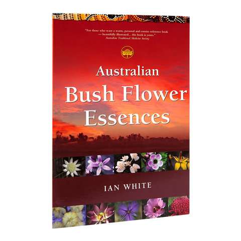 Bush Flower Essences Book