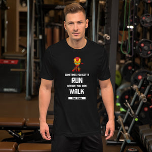 Run Before You Walk Tony Stark Iron Man Quote Short-Sleeve Unisex T-Shirt - - The IronSuit