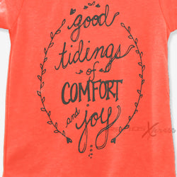 Good Tidings of COMFORT & Joy Fluorescent Orange Top