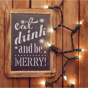 Eat Drink and Be Merry Craft Stencil by Crafty Stencils